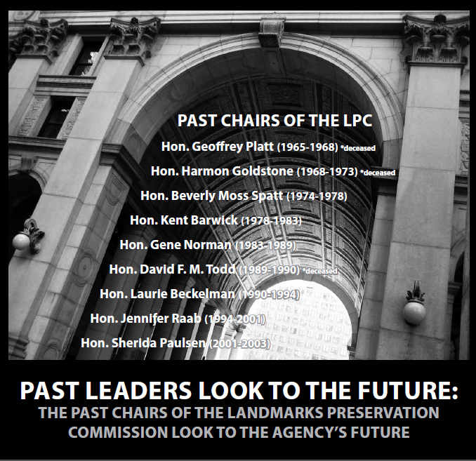 Past Leaders Look to the Future: The Former Chairs of the Landmarks Preservation Commission Look to the Agency's Future