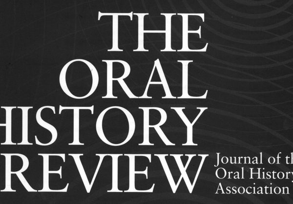Our Work is Featured in Oral History Journal!