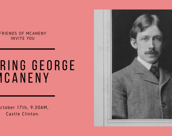 Celebrating George McAneny's 150th: Honoring the Spirit of McAneny